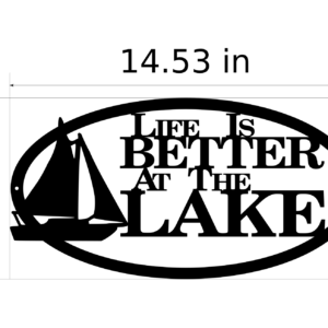 Life Is Better With Sailboat